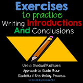 Writing Introductions & Conclusions: Exercises for Practice
