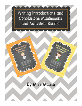 Writing Introductions and Conclusions Minilessons and Acti