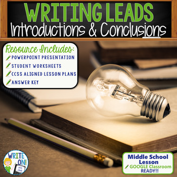 INTRODUCTIONS AND CONCLUSIONS - Several Methods - Middle School