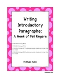 Writing Introductory Paragraphs:  A Week of Bell Ringers
