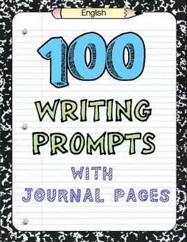 Writing Journal: 100 Writing Prompts