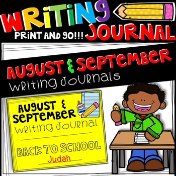 Writing Journal - August/September