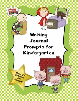 Writing Journal Prompts for Kindergarten (Common Core Based and Editable!)