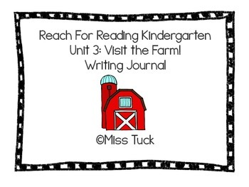 Writing Journal: Reach For Reading Kindergarten Unit 3: Visit the Farm!