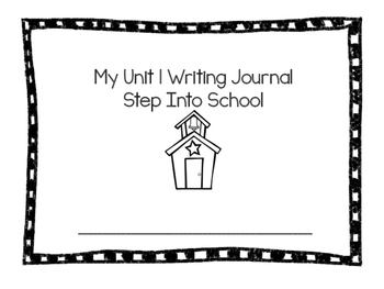 Writing Journal: Reach for Reading Kindergarten Unit 1: Step into School!