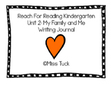 Writing Journal: Reach for Reading Kindergarten Unit 2: My Family and Me