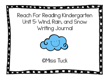 Writing Journal: Reach for Reading Kindergarten Unit 5: Wind, Rain, and Snow