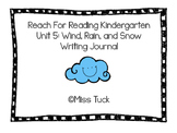 Writing Journal: Reach for Reading Kindergarten Unit 5: Wi
