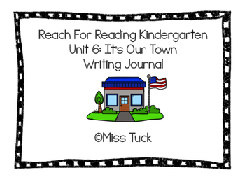 Writing Journal: Reach for Reading Kindergarten Unit 6: Th