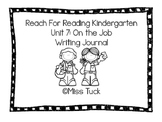 Writing Journal: Reach for Reading Kindergarten Unit 7: On