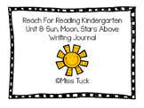 Writing Journal: Reach for Reading Kindergarten Unit 8: Sun, Moon, Stars Above