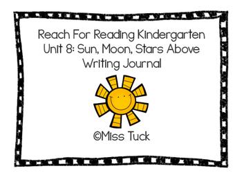 Writing Journal: Reach for Reading Kindergarten Unit 8: Sun, Moon, Stars Above