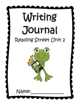 Writing Journal aligned with Reading Street Unit 2 Grade 1