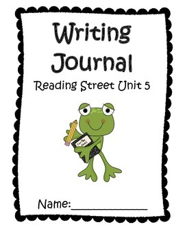 Writing Journal aligned with Reading Street Unit 5 Grade 1