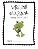 Writing Journal aligned with Reading Street Unit R Grade 1