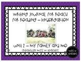 Writing Journal for Reach for Reading - Kindergarten (Unit 2)