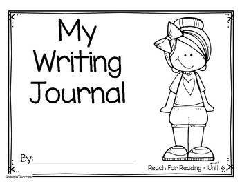Writing Journal for Reach for Reading - Kindergarten (Unit 6)