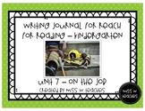 Writing Journal for Reach for Reading - Kindergarten (Unit 7)