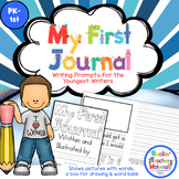 My First Journal - Writing Journal with Prompts & Pictures for K - 1st Grade