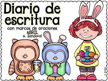 Writing Journal with Sentence Frames APRIL in Spanish