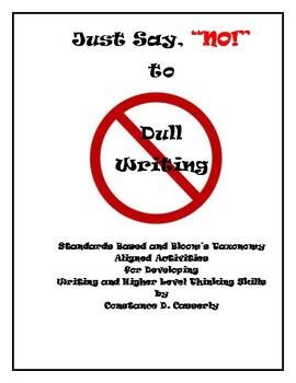 """Writing - """"Just Say, 'NO!' to Dull Writing"""""""