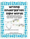Writing Kindergarten Sight Words