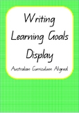 Writing Learning Goals Display Posters- Australian Curricu