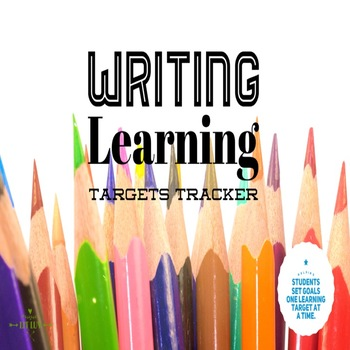 Writing Learning Targets Tracker