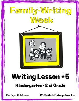 Writing Lesson #5: Family Writing Week {Full Week of Writing Lessons}