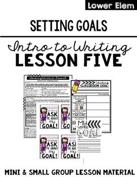 Writing Lesson Five: Setting Goals