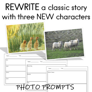 Writing Lesson  REWRITE a Familiar Story with Three Characters