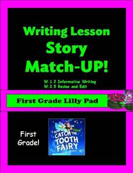 """Writing Lesson: Story Match-UP """"How to Catch The Tooth Fairy"""""""