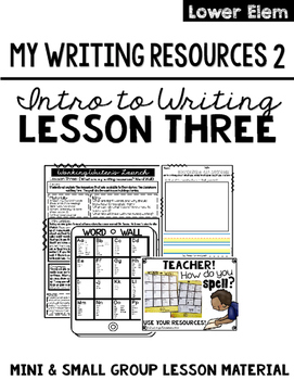 Writing Lesson Three: Writing Resources (Word Wall)