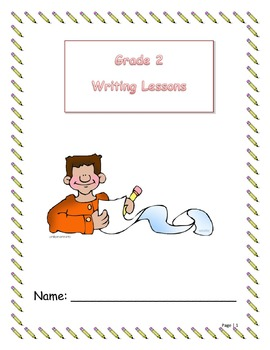 Writing Lessons Student Booklet -Includes 40 Lesson Activities
