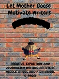 Writing Activities: Let Mother Goose Motivate Writers