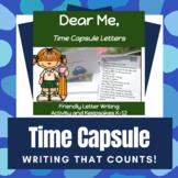 "Time Capsule Letters: ""Dear Me"" Keepsakes- Friendly Letter Skills"