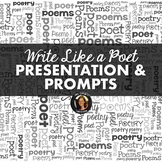 Writing Poetry Presentation and Handouts: Write Like a Poet Distance Learning