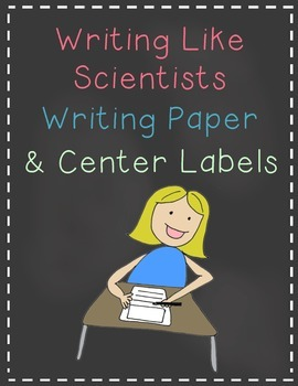 Writing Like Scientists Writing Paper and Center Labels