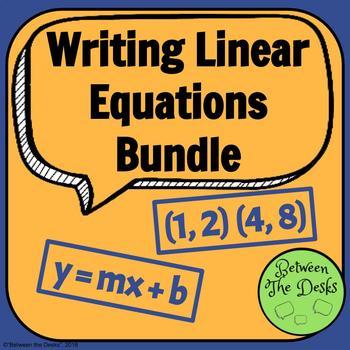 Writing Linear Equations Bundle