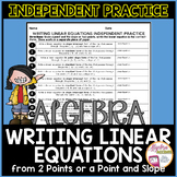 Writing Linear Equations Given 2 Points or Point and Slope Independent Practice