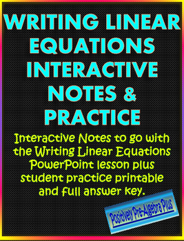 Writing Linear Equations Interactive Notes and Practice