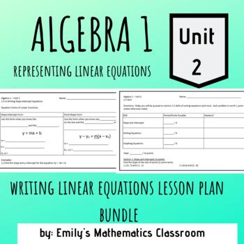 Writing Linear Equations Lesson Plan Bundle