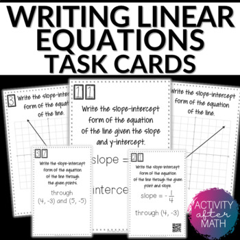 Writing Linear Equations Slope Intercept Form Task Cards With Qr Codes
