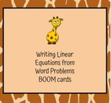 Writing Linear Equations from Word Problems Boom Cards