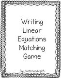 Writing Linear Equations from Word Problems Matching