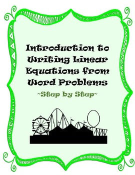 Writing Linear Equations from Word Problems Introduction - Step by Step