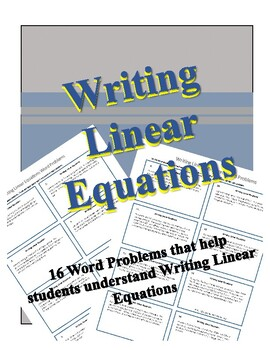 Writing Linear Equations from Word Problems (y=mx+b)