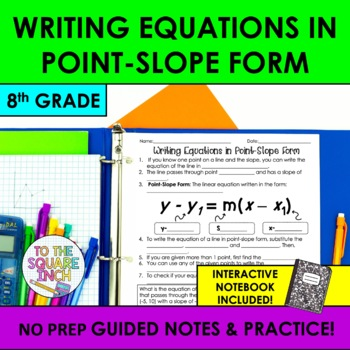Writing Equations in Point-Slope Form Notes
