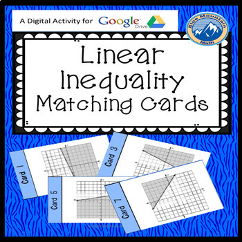 Writing Linear Inequality Matching Card Activity --Google Activity Plus Quiz