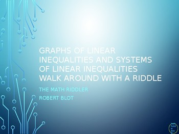 Writing Linear Inequalities (systems) from Graphs Walk Around or Gallery Walk